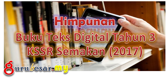 Himpunan Buku Teks Digital Tahun 3 KSSR Semakan (2017)