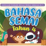 Buku Teks Bahasa Semai Tahun 4 KSSR Semakan (2017)