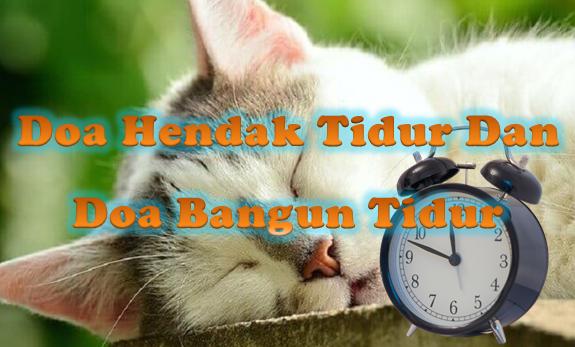 Doa Hendak Tidur Dan Doa Bangun Tidur