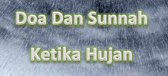 Doa Dan Sunnah Ketika Hujan