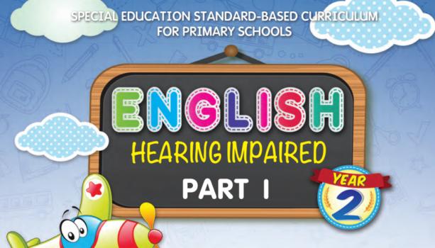 Buku Teks Digital English (Hearing Impaired) Year 2