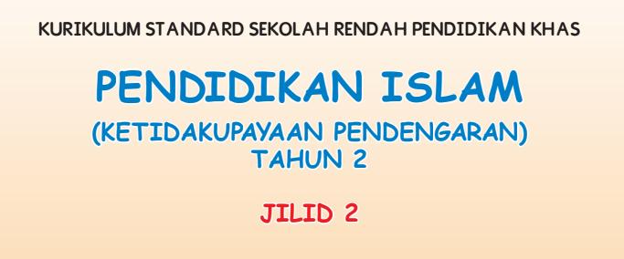Buku Teks Digital Pendidikan Islam (Ketidakupayaan Pendengaran) Tahun 2