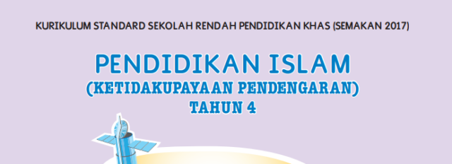 Buku Teks Digital Pendidikan Islam ( Ketidakupayaan Pendengaran) Tahun 4 KSSRPK