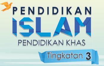 Buku Teks Digital Pendidikan Islam Pendidikan Khas Tingkatan 3