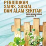 Buku Teks Digital Pendidikan Sains Sosial Dan Alam Sekitar Pendidikan Khas Tingkatan 3