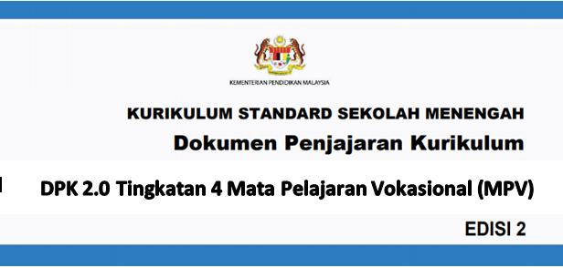 DPK 2.0 Tingkatan 4 Mata Pelajaran Vokasional (MPV)
