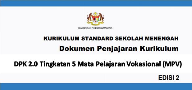 DPK 2.0 Tingkatan 5 Mata Pelajaran Vokasional (MPV)