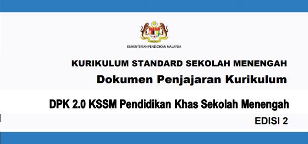 DPK 2.0 KSSM Pendidikan Khas Sekolah Menengah