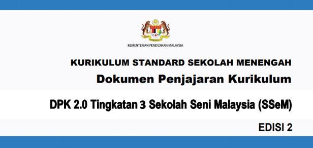 DPK 2.0 Tingkatan 3 Sekolah Seni Malaysia (SSeM)
