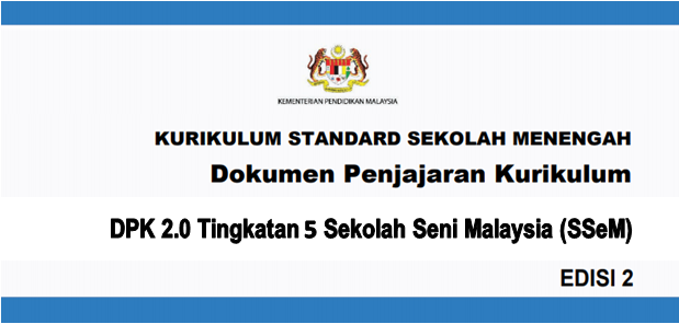 DPK 2.0 Tingkatan 5 Sekolah Seni Malaysia (SSeM)