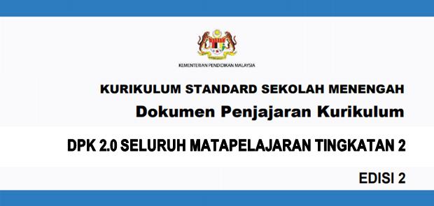 Dokumen Penjajaran Kurikulum 2.0 (DPK 2.0) KSSM Tingkatan 2