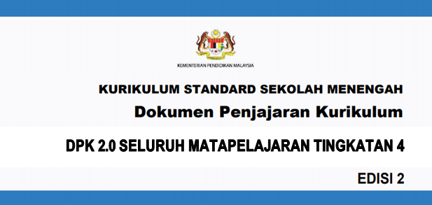 Dokumen Penjajaran Kurikulum 2.0 (DPK 2.0) KSSM Tingkatan 4