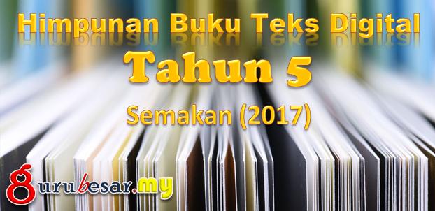 Himpunan Buku Teks Digital Tahun 5 KSSR Semakan (2017)