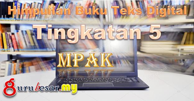 Himpunan Buku Teks Digital MPAK Tingkatan 5