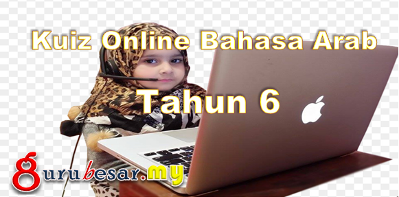 Kuiz Online Bahasa Arab Tahun 6