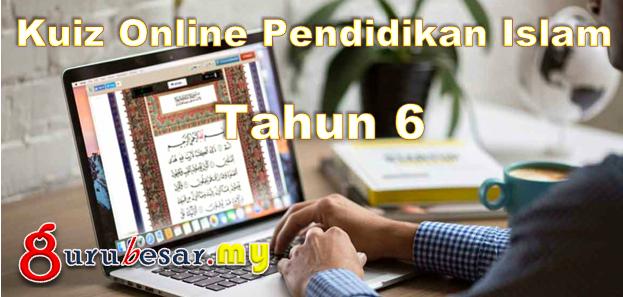 Kuiz Online Pendidikan Islam Tahun 6