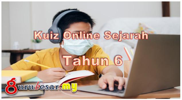 Kuiz Online Sejarah Tahun 6