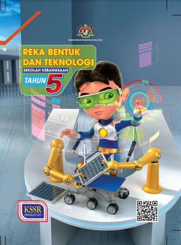 Buku Teks Reka Bentuk Dan Teknologi Tahun 5 SK KSSR (Semakan 2017)