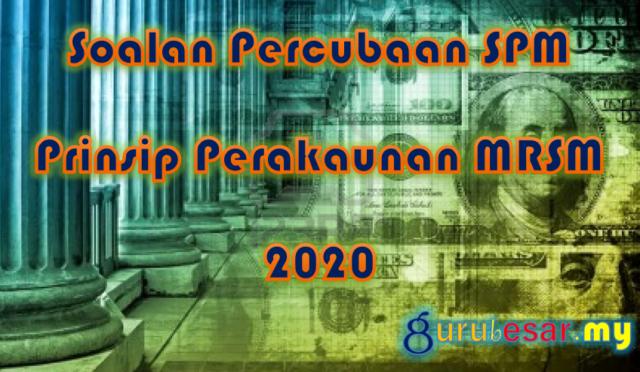 Soalan Percubaan SPM Prinsip Perakaunan MRSM 2020